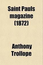 The Saint Pauls Magazine (Volume 11)