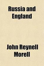 Russia and England; Their Strength and Weakness af John Reynell Morell