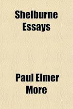 Shelburne Essays (Volume 1); Shelburne Essays