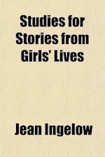 Studies for Stories from Girls' Lives af Jean Ingelow