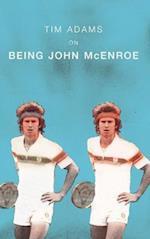 On Being John McEnroe