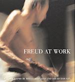 Freud at Work af Lucian Freud, David Dawson, Sebastian Smee