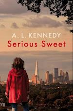 Serious Sweet af A. L. Kennedy