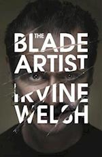 The Blade Artist af Irvine Welsh
