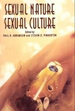 Sexual Nature/Sexual Culture (Chicago Series on Sexuality History and Society Hardcover)