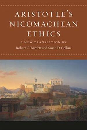 Bog, paperback Nicomachean Ethics af Aristotle, Robert C Bartlett, Susan D Collins