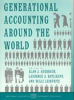 Generational Accounting Around the World (National Bureau of Economic Research Project Report)