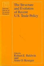 The Structure and Evolution of Recent U.S. Trade Policy (National Bureau of Economic Research Conference Report Hardcover)