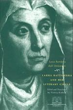 Laura Battiferra and Her Literary Circle (Other Voice in Early Modern Europe Hardcover)
