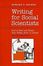 Writing for Social Scientists (CHICAGO GUIDES TO WRITING, EDITING, AND PUBLISHING)