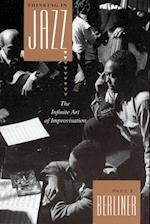 Thinking in Jazz (Chicago Studies in Ethnomusicology)