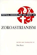 Textual Sources for the Study of Zoroastrianism (Textual Sources for the Study of Religio)