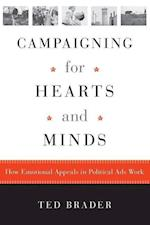 Campaigning for Hearts and Minds (Studies in Communication, Media & Public Opinion S)