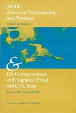 Jelliffe af John Burnham, Sigmund Freud, C. G. Jung