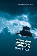 Crime and Justice in America: 1975-2025