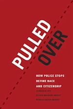 Pulled Over (Chicago Series in Law and Society)