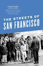 The Streets of San Francisco (Historical Studies of Urban America)