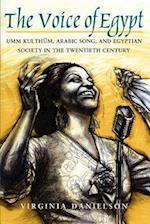 The Voice of Egypt (Chicago Studies in Ethnomusicology)