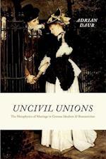 Uncivil Unions