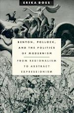 Benton, Pollock, and the Politics of Modernism