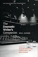 The Dramatic Writer's Companion af Will Dunne