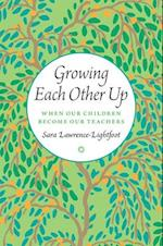 Growing Each Other Up