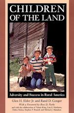 Children of the Land (JOHN D AND CATHERINE T MACARTHUR FOUNDATION SERIES ON MENTAL HEALTH AND DEVELOPMENT)