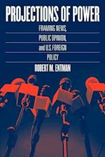 Projections of Power (Studies in Communication, Media, & Public Opinion)