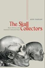 Skull Collectors af Ann Fabian