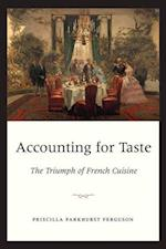 Accounting for Taste af Priscilla Parkhurst Ferguson