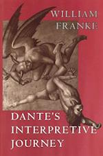 Dante's Interpretive Journey (Religion Postmodernism Hardcover)