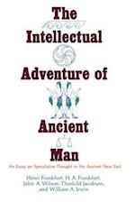 The Intellectual Adventure of Ancient Man (Oriental Institute Publications)