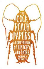 The Cockroach Papers af Richard Schweid