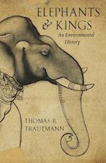 Elephants and Kings af Thomas R. Trautmann