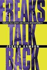 Freaks Talk Back af Joshua Gamson
