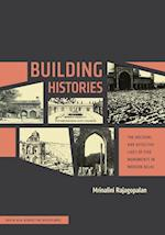 Building Histories (South Asia Across the Disciplines)