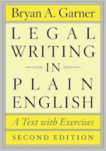 Legal Writing in Plain English (CHICAGO GUIDES TO WRITING, EDITING, AND PUBLISHING)