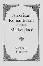American Romanticism and the Market-place