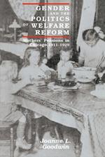 Gender and the Politics of Welfare Reform af Joanne L. Goodwin