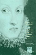 Apology for the Woman Writing and Other Works (Other Voice in Early Modern Europe Hardcover)