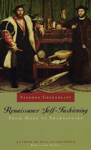 Bog paperback Renaissance Self-fashioning af Stephen Greenblatt