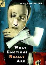 What Emotions Really Are (Science Its Conceptual Foundations Hardcover)