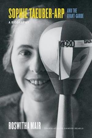 Sophie Taeuber-Arp and the Avant-Garde