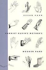Harriet Rubin's Mother's Wooden Hand (Phoenix Poets Paperback)