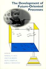 The Development of Future-Oriented Processes af John D and Catherine T MacArthur Foundat