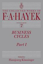 Business Cycles (COLLECTED WORKS OF F A HAYEK)