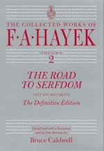 The Road to Serfdom (COLLECTED WORKS OF F A HAYEK, nr. 2)