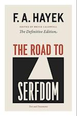 The Road to Serfdom (COLLECTED WORKS OF F A HAYEK)