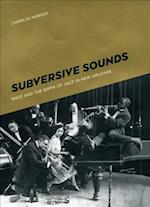Subversive Sounds