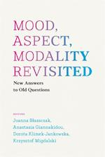 Mood, Aspect, Modality Revisited